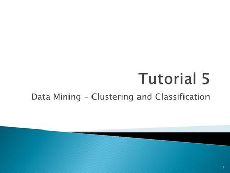 Data Mining – Clustering and Classification 1.  Review Questions ◦ Question 1: Clustering and Classification  Algorithm Questions ◦ Question 2: K-Means.
