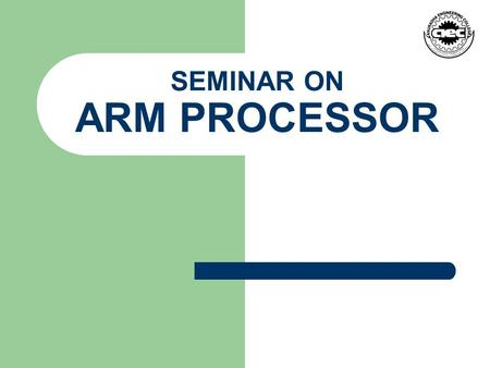 SEMINAR ON ARM PROCESSOR. CONTENT Introduction. History Of ARM Processor. Two computer architectures. The ARM Architecture. ARM Architecture features.