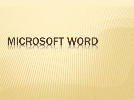 1. Using word you can create the document and edit them later, as and when required,by adding more text, modifying the existing text, deleting/moving.