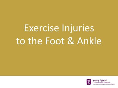 Exercise Injuries to the Foot & Ankle. Where Do These Injuries Occur?  Toes  Forefoot (front of the foot)  Midfoot (middle of the foot)  Hindfoot.