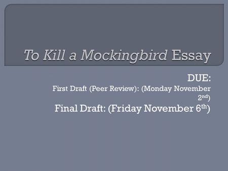 to kill a mockingbird final draft