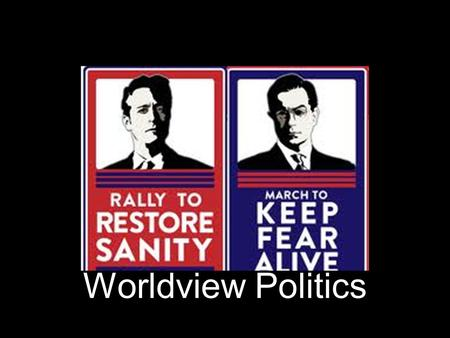 Worldview Politics. Christian View of Politics America's founding fathers took into account humanity's fallen nature and humanity's bearing of God's image.