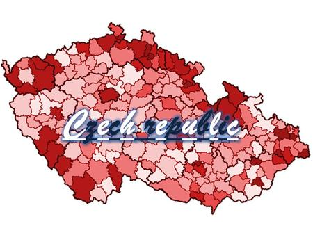 -Czech republic is located in central Europe. -Czech republic was established 1.1.1993 -Czech republic has 10,5 million inhabitants -Czech republic has.