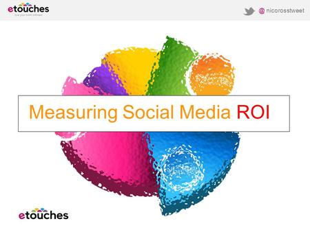 @ nicorosstweet Measuring Social Media  #eventprofs.