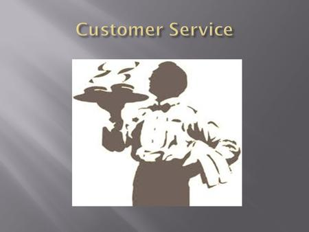 Providing quality customer service is one of the most important ways a foodservice can draw repeated business. Excellent customer service accents well-