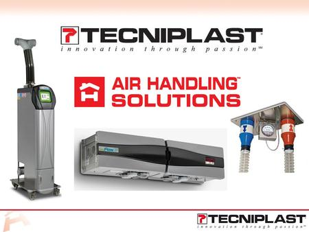 FLEXIBILITY = Tecniplast is ready and willing to satisfy all the customers needs and provide the right solution for a professional outcome STAND ALONE.