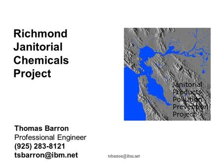 Thomas Barron Professional Engineer (925) 283-8121 Richmond Janitorial Chemicals Project.