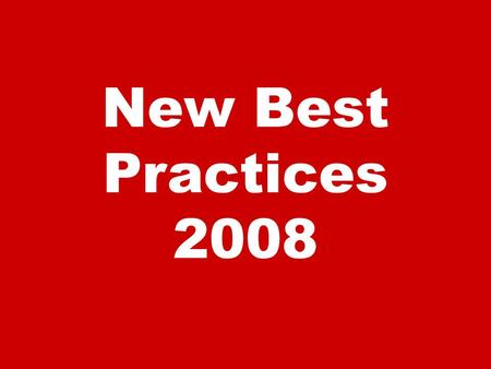 New Best Practices 2008. BRAND A consumer's perception of a service or product.