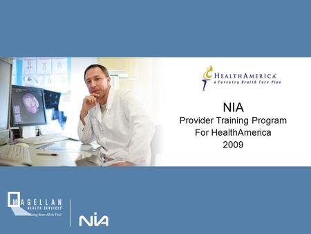 NIA Provider Training Program For HealthAmerica 2009.