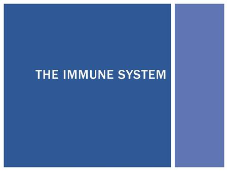 THE IMMUNE SYSTEM.  A pathogen is an infectious agent that causes disease; most are viruses, bacteria, or protists.  Organisms have tiered levels of.
