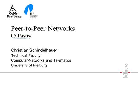Peer-to-Peer Networks 05 Pastry Christian Schindelhauer Technical Faculty Computer-Networks and Telematics University of Freiburg.