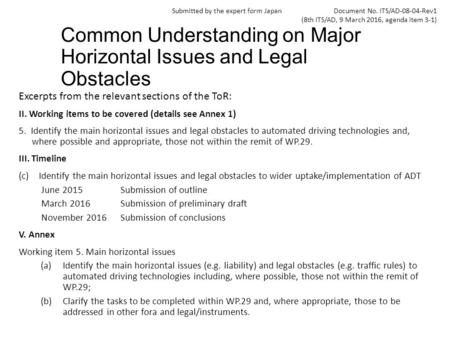 Common Understanding on Major Horizontal Issues and Legal Obstacles Excerpts from the relevant sections of the ToR: II. Working items to be covered (details.