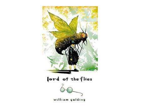 Author—William Golding British novelist Born on September 19, 1911, died 1993 Studied Science and English at Oxford Fought in Royal Navy during WWII Participated.