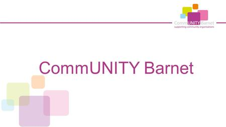 CommUNITY Barnet. Social Enterprise Toolkit Social Enterprise People define it differently but … it is widely understood as: An organisation that trades.