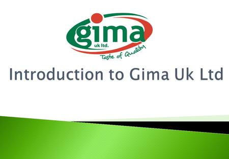 Gima (UK) Ltd. was established in North London in 1998 as a food & drinks import/export, wholesale company. To begin with, our use of warehouse space.