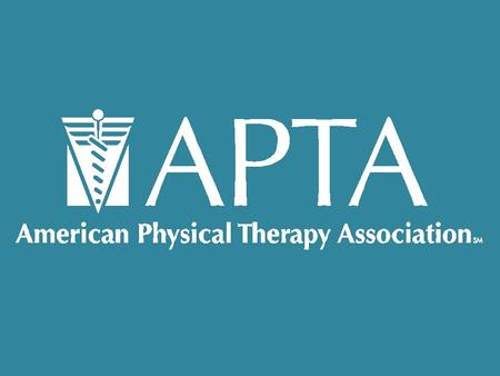 MEMBERSHIP MATTERS AMERICAN PHYSICAL THERAPY ASSOCIATION.