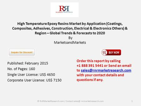 High Temperature Epoxy Resins Market by Application (Coatings, Composites, Adhesives, Construction, Electrical & Electronics Others) & Region – Global.