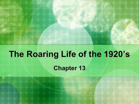 The Roaring Life of the 1920's Chapter 13. African-American movement NAACP- fights for African-American rights Anti-lynching bills introduced into Congress.