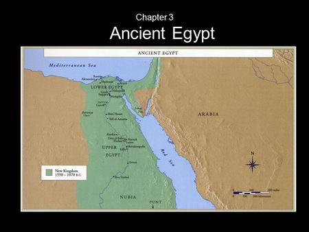 "Ancient Egypt Chapter 3. Ancient Egypt ""Egypt is the gift of the Nile"" Herodotus Nile's annual flood symbolized rebirth; this was central to Egyptian."