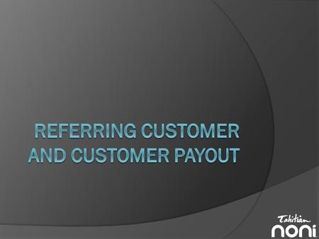 Payout Overview  Referring Customer orders pay 20% to the sponsor.  During the Fast Start Bonus (FSB) period, orders pay the upline 5 generations according.