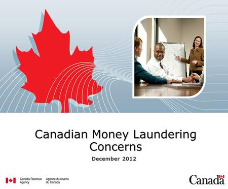 Canadian Money Laundering Concerns December 2012.