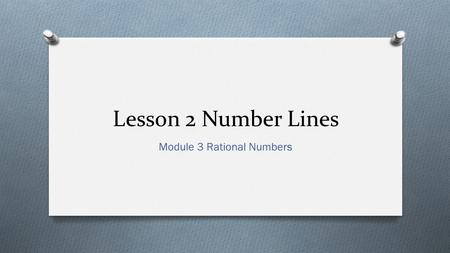 Module 3 Rational Numbers