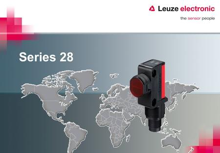 Series 28. Compatibility series 28 and many others… series 28 IFM OGP280 Banner QS18, DS18, MiniBeam Allen Bradley RightSight, MiniSight, VisiSight P&F.