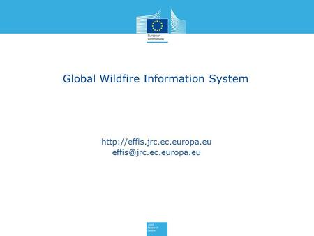 Global Wildfire Information System.