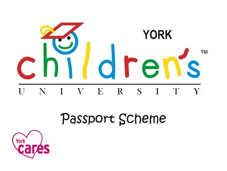 Passport Scheme. For children aged 5-14 Visit exciting places Learn new subjects Try something different Meet new people Have fun!