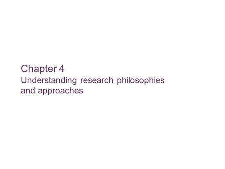 Slide 5.1 Saunders, Lewis and Thornhill, Research Methods for Business Students, 5 th Edition, © Mark Saunders, Philip Lewis and Adrian Thornhill 2009.