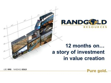 12 months on… a story of investment in value creation.