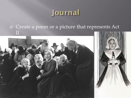  Create a poem or a picture that represents Act II.