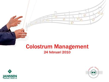 Colostrum Management 24 februari 2010. Introduction Sufficient and early colostrum intake is decisive for: – Piglet survival – Piglet development Colostrum.