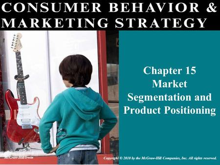 Chapter 15 Market Segmentation and Product Positioning
