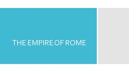 THE EMPIRE OF ROME. Vocabulary  Infrastructure: Set of equipment, technology or installations that allow a activity or service  Legion; Unit of Roman.