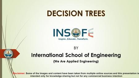 BY International School of Engineering {We Are Applied Engineering} Disclaimer: Some of the Images and content have been taken from multiple online sources.