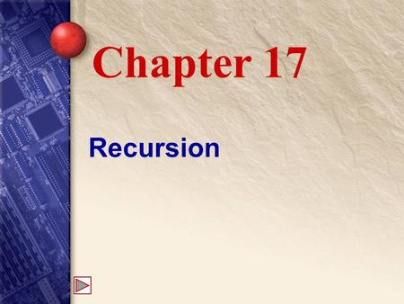 Recursion Chapter 17. 17 What is recursion? Recursion occurs when a method calls itself, either directly or indirectly. Used to solve difficult, repetitive.