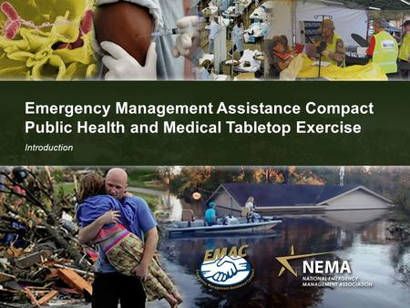 Emergency Management Assistance Compact Public Health and Medical Tabletop Exercise Introduction.