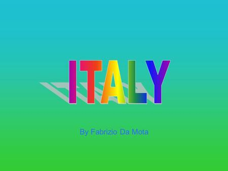 By Fabrizio Da Mota Italy is part of Southern Europe and has a distinctive boot shape. It has some islands including Sicily, Sardinia and Corsica The.