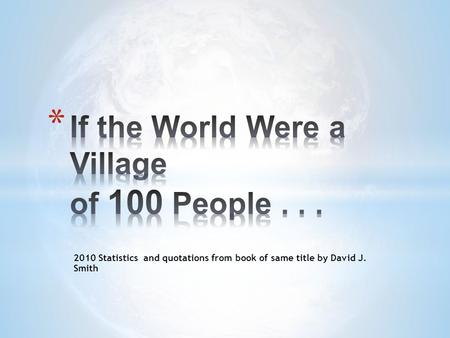 2010 Statistics and quotations from book of same title by David J. Smith.