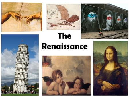 "The Renaissance. Renaissance means "" rebirth "" Lasted from around 1350-1600 CE 2016 Question #1 & #2."