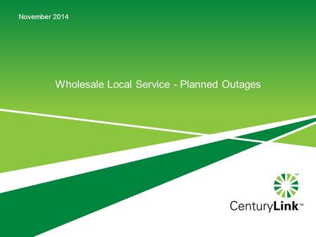 Wholesale Local Service - Planned Outages November 2014.