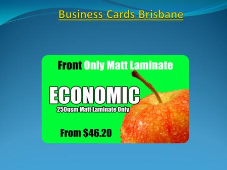  thebestprinting.com.au Business Cards Brisbane has over17 years experience in printing signage and design. We offer a wide range of creative services.