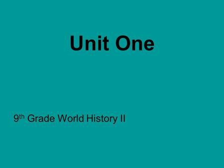 Unit One 9 th Grade World History II. Ch. 3.4 The Crusades Series of military expeditions between Muslims and Christians Pope Urban II in 1099 AD called.
