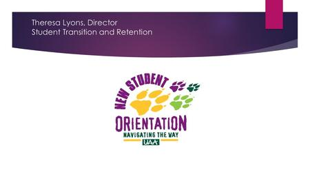 Theresa Lyons, Director Student Transition and Retention.