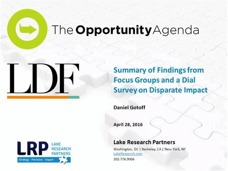 Daniel Gotoff April 28, 2016 Lake Research Partners Washington, DC | Berkeley, CA | New York, NY LakeResearch.com 202.776.9066 Summary of Findings from.