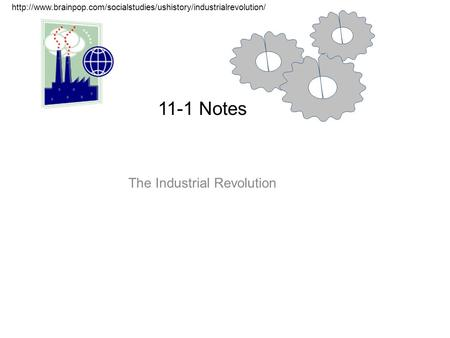 11-1 Notes The Industrial Revolution