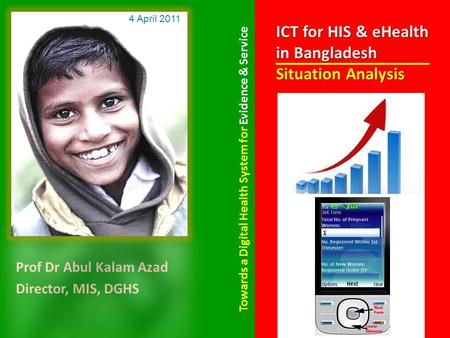 ICT for HIS & eHealth in Bangladesh Situation Analysis