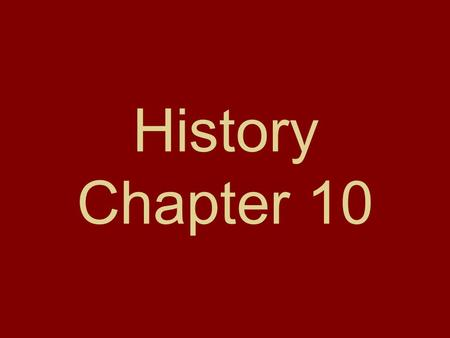 History Chapter 10. 1. What applied to the Northwest Ordinance of 1787?