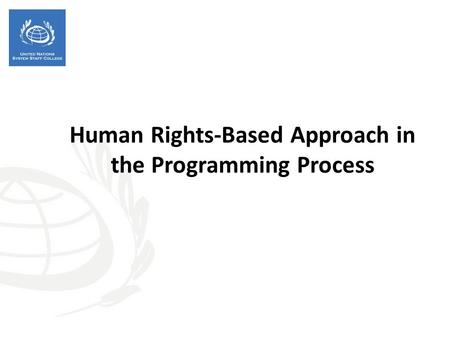 Human Rights-Based Approach in the Programming Process.
